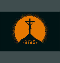 good friday background with jesus christ vector image