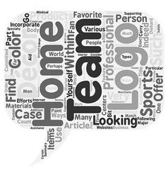 Team Logos As Part Of Your Home Decor text vector