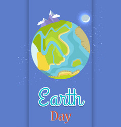 Poster dedicated to the earth day celebration vector