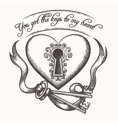 you got keys to my heart vintage hand drawn vector image