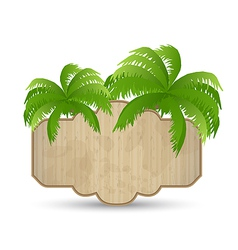 Wooden advertising signboard with palms isolated vector image vector image