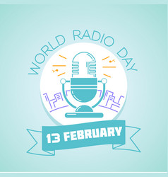 13 february world radio day vector image vector image