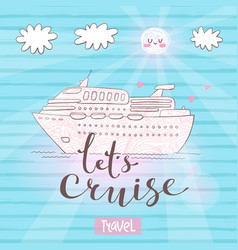 Cute card with a cruise ship concept for vector
