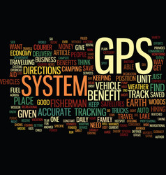 The benefit of a gps system text background word vector