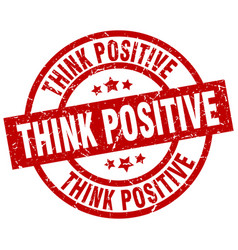 Think positive round red grunge stamp vector