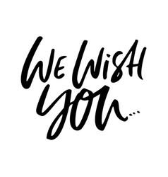 We wish you xmas lettering vector