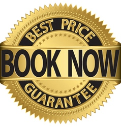 Book now best price guarantee golden label vector