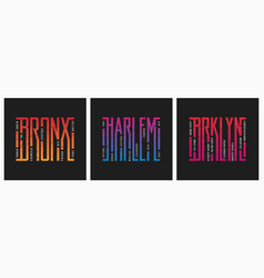 bronx harlem brooklyn nyc boroughs t-shirt and vector image