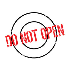 Do not open rubber stamp vector