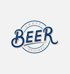beer hand written lettering logo label vector image