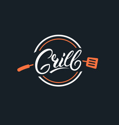 Grill hand written lettering logo vector