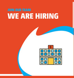 join our team busienss company hospital we are vector image