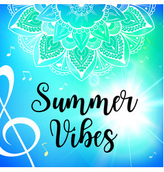 Summer vibes card with mandala vector