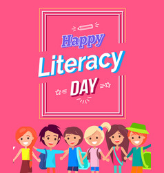 happy literacy day colorful bright postcard vector image vector image