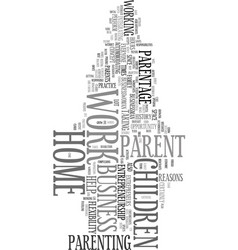 Work at home parent text word cloud concept vector