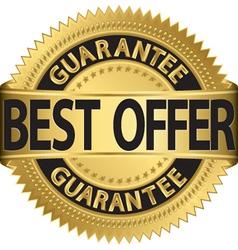 Best offer guarantee golden label vector image