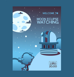 moon eclipse watching welcome flyer observing vector image