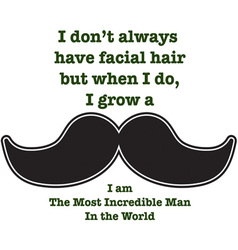 Mustache Saying vector
