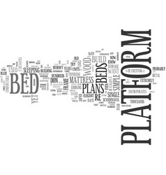 A guide to platform bed plans text word cloud vector