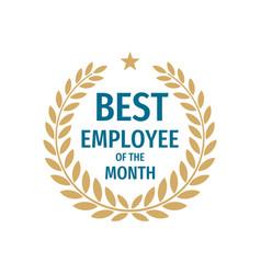 best employee month - badge design vector image