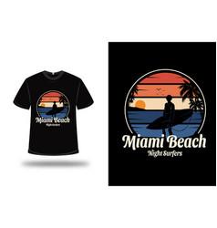 T-shirt miami beach night surfers color orange vector