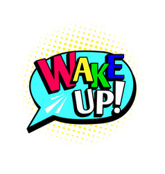 wake up cartoon speech bubble vector image