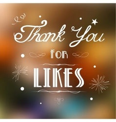 Thank you for Likes vector image