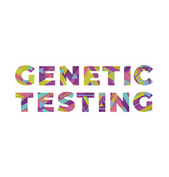 Genetic testing concept retro colorful word art vector