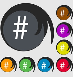 Hash tag icon Symbols on eight colored buttons vector