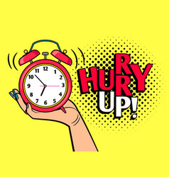 Hurry up pop art style vector