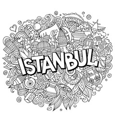 Istanbul hand drawn cartoon doodles vector