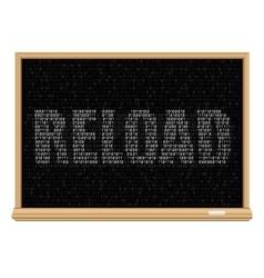 white reload code blackboard vector image