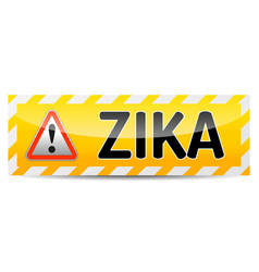zika virus danger sign with reflect and shadow on vector image vector image