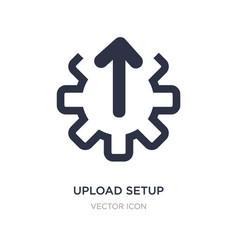 Upload setup icon on white background simple vector