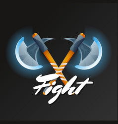 Fight game element with crossed hatchets vector