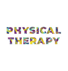 Physical therapy concept retro colorful word art vector