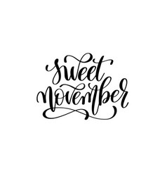 Sweet november - hand written lettering vector