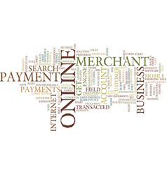 The benefits of an online merchant account text vector