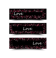 set of three banners with red hearts valentine s vector image vector image