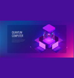 Isometric quantum computing or supercomputing a vector