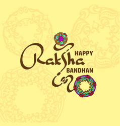 Raksha celebration poster with handwritten vector