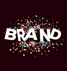 Creative of three dimensional word brand with vector