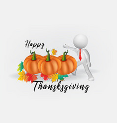 3d white man thanksgiving pumpkin and autumn leafs vector image