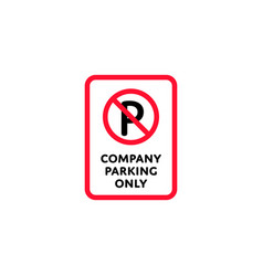 Company parking only roadsign isolated vector