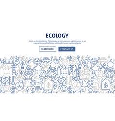 Ecology banner design vector
