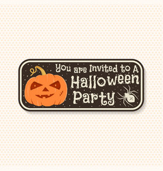 halloween party patch invited vector image