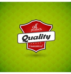 Green board with product quality sign vector image