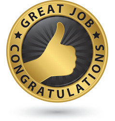 Great job congratulations golden label with thumb vector image