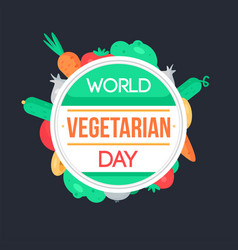 world vegetarian day vector image