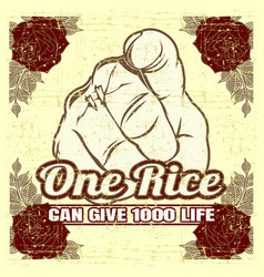 grunge style quote about one rice can give 1000 vector image